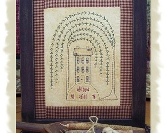 Willow Hill-Primitive Stitchery PATTERN OR E-PATTERN