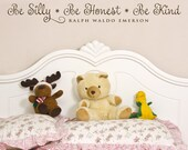 Vinyl Wall Decal - Be Silly Be Honest Be Kind