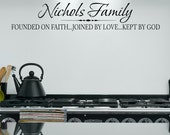 Family Name with Founded on Faith...Joined by Love...Kept by God - Vinyl Wall Decal