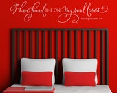 I have found the one whom my soul loves, Vinyl Wall Decal, I have found the one my soul loves wall decal, Song of Solomon Wall Decal