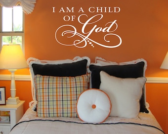 I am a child of God - Vinyl Wall Decal