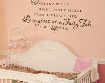Once in a while a Fairy Tale - vinyl wall decal lettering art design