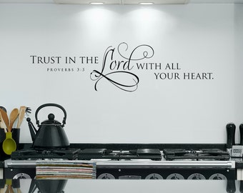 Trust in the Lord with all your heart, wall words scripture verse vinyl home decor lettering graphic calligraphy old barn rescue company