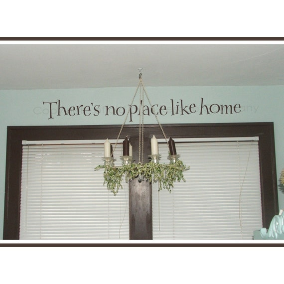 There's No Place Like Home Vinyl Wall Graphic Decal