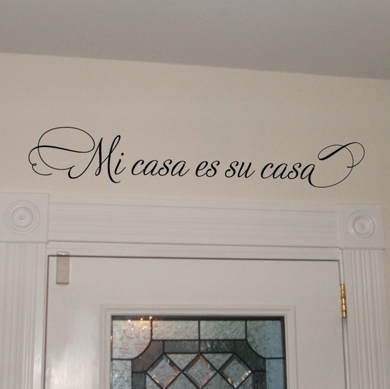 mi casa es su casa wall decal spanish wall decor spanish. Black Bedroom Furniture Sets. Home Design Ideas