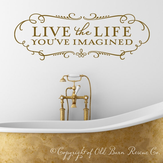 Wall decals - Live the Life You've Imagined - inspirational quote