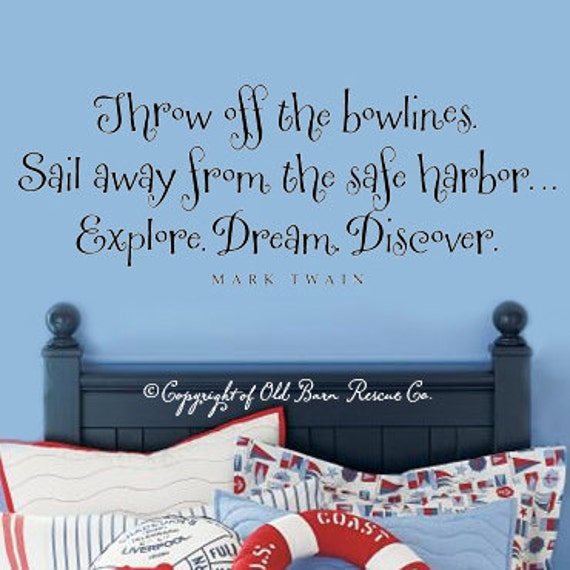 Throw off the bowlines - sailing quote wall words vinyl home decor lettering graphic calligraphy old barn rescue company