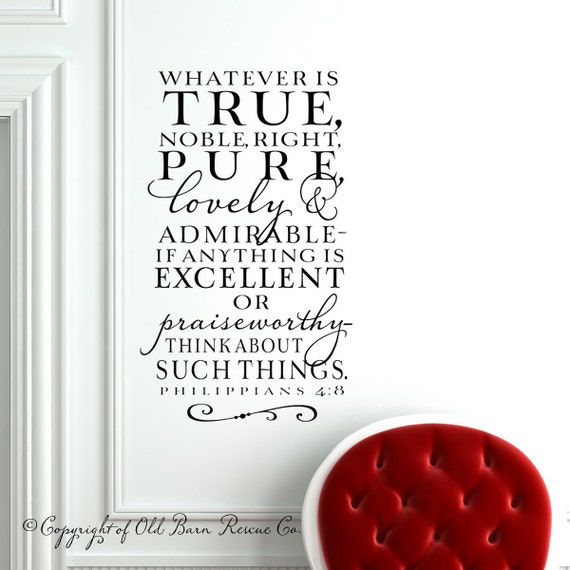 Whatever is true...Large New Vinyl Wall Decal Home Decor sticker lettering art design