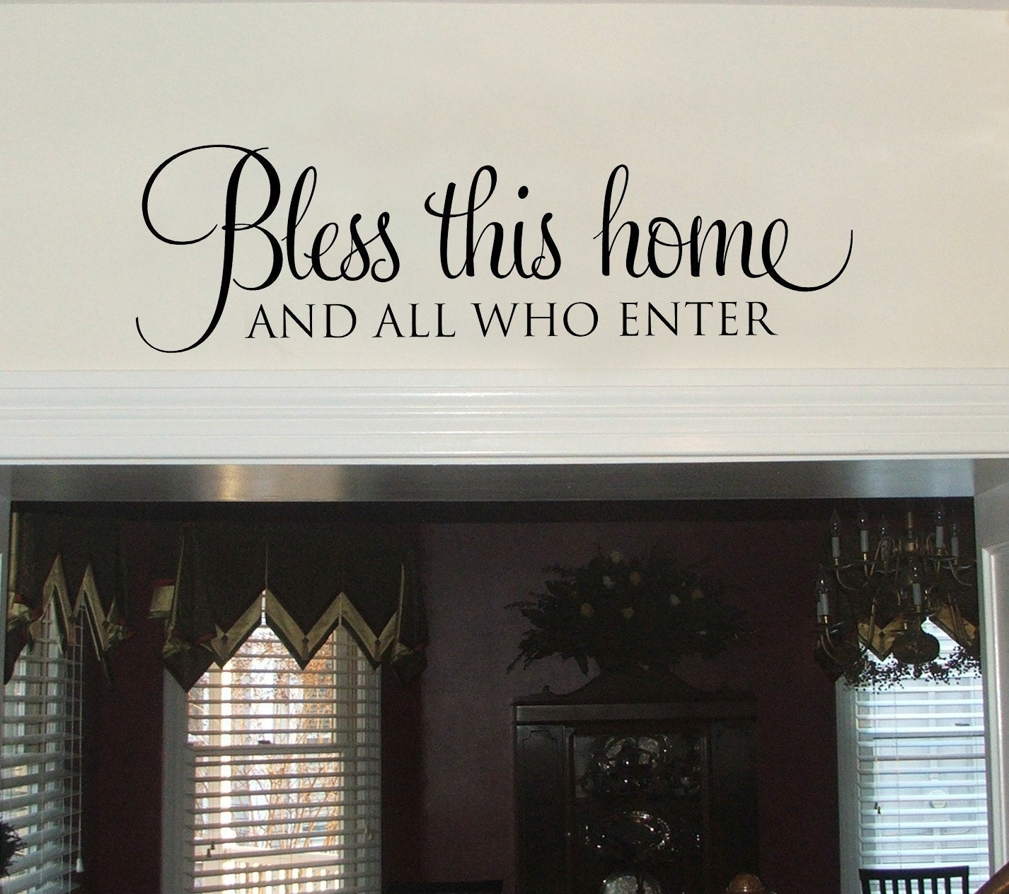Bless This Home And All Who Enter Wall Decal Entryway Wall