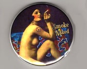 Smoke naked - pocket mirror 2.25 inch