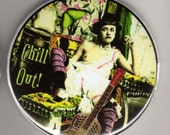 Chill out - pocket mirror 2.25 inch