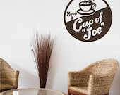 Coffee Sign Wall Decal Vintage Cup of Joe - Vinyl Wall Stickers Art
