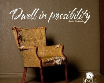 Wall Decal Text Dwell in possibility - Wall Quotes Wall Words Stickers