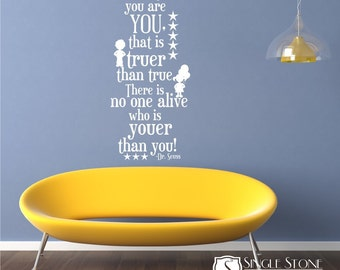 Dr. Seuss Wall Decal Quote Today You Are You - Vinyl Wall Art