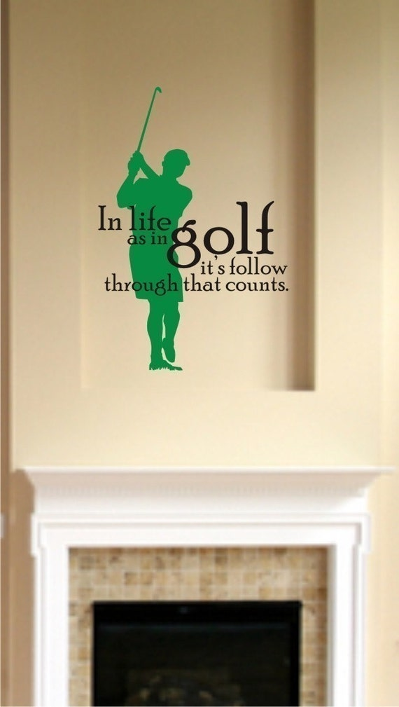 In Life As In Golf Vinyl Wall Decals By Singlestonestudios