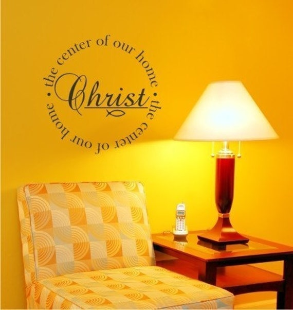 Wall Decal Quote Christ Center of Our Home - Vinyl Wall Stickers Art Graphics