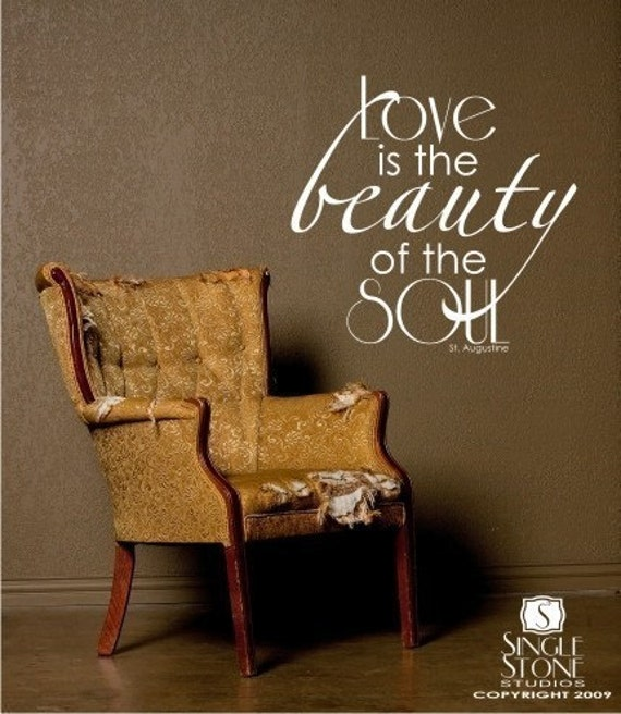 Love Beauty Soul - Vinyl Text Wall Decals Stickers Art Graphics