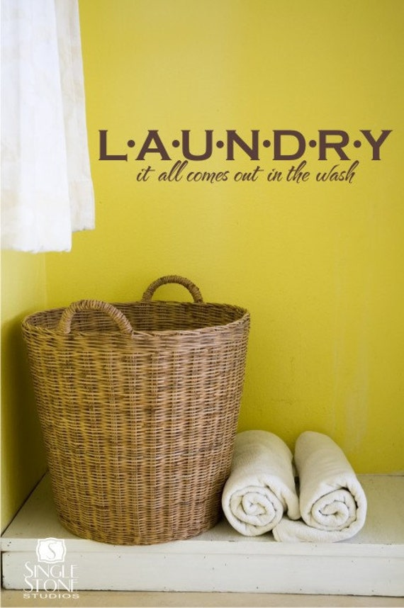 Laundry Wall Decal It All Comes Out In The Wash - Vinyl Words Stickers Wall Quotes