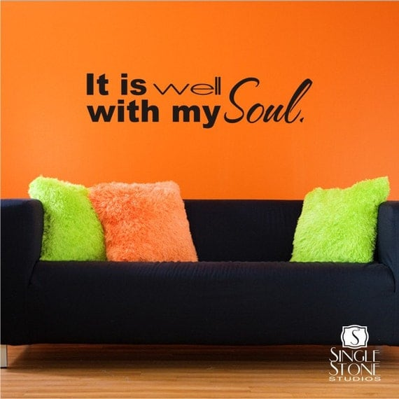 Wall Decal Words Well With My Soul - Vinyl Wall Stickers Art