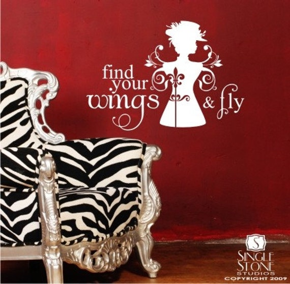 Find Your Wings and Fly - Vinyl Text Wall Words Decals Stickers Art Graphics