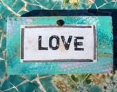 """Inspirational Sign """"LOVE"""" Original Painting"""