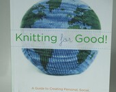 Knitting for Good (Paperback) -- FREE SHIPPING (U.S. only please)