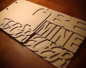 Custom scrapbook 'Be Mine Forever' chipboard album BLANK wedding, bridal shower, valentine