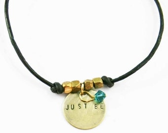 Leather Charm Bracelet Just Be Dark Brown and Gold Hand Stamped Charm Inspirational Bracelet