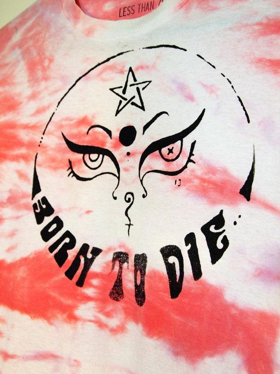 BORN to DIE// Lana Del Rey Occult Inspired Tie Dye Shirt XS