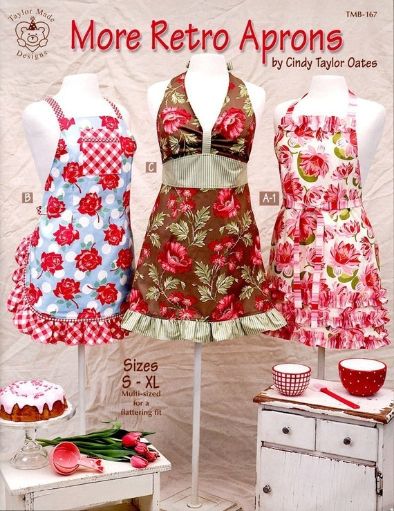 MORE RETRO APRONS - Taylor Made Designs - Make it YOU - Cindy Taylor Oates - Pattern Book