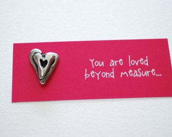 You are Loved Beyond Measure Pin