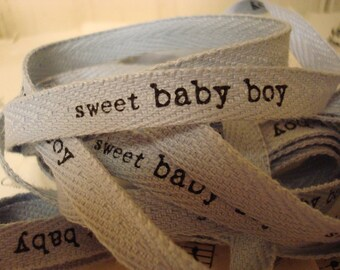 Sweet Baby Boy - Cotton Twill Ribbon - 3 Yards