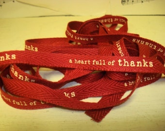 A Heart Full of Thanks - Cotton Twill Ribbon - 3 yards