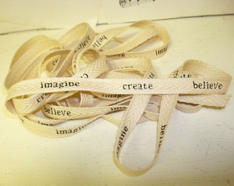Imagine Create Believe - Cotton Twill Ribbon - 3 Yards