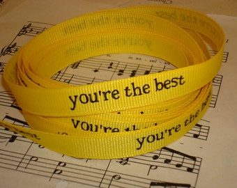 You're The Best Printed Grosgrain  Ribbon - 3 Yards