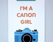 I'm a Canon Girl - large print