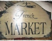 Vintage FRENCH MARKET Sign French Country Paris Cottage Chic Shabby Vintage Style Signs