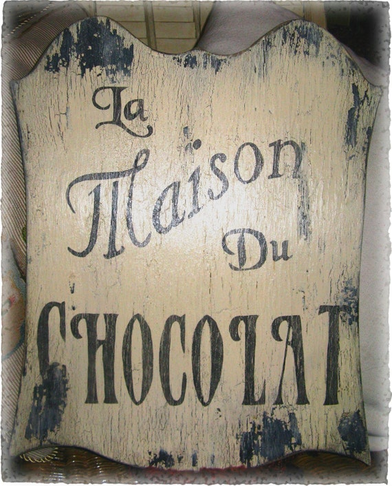 vintage la maison du chocolat sign french country cottage. Black Bedroom Furniture Sets. Home Design Ideas
