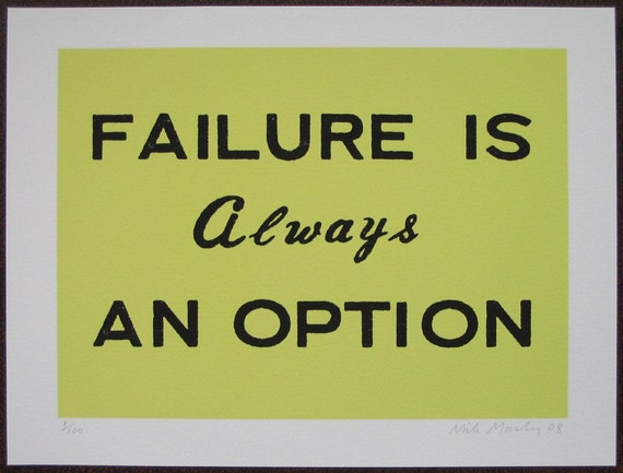 FAILURE IS AWAYS AN OPTION archival injet print