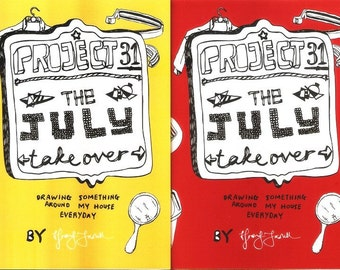 Project 31 - The July Takeover Zine
