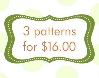 PATTERN BUNDLE: Buy any 3 patterns and SAVE