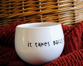 It takes balls to knit - mug