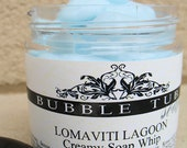 Lomaviti Lagoon - Creamy Soap Whip enriched with Avocado and Almond Oils