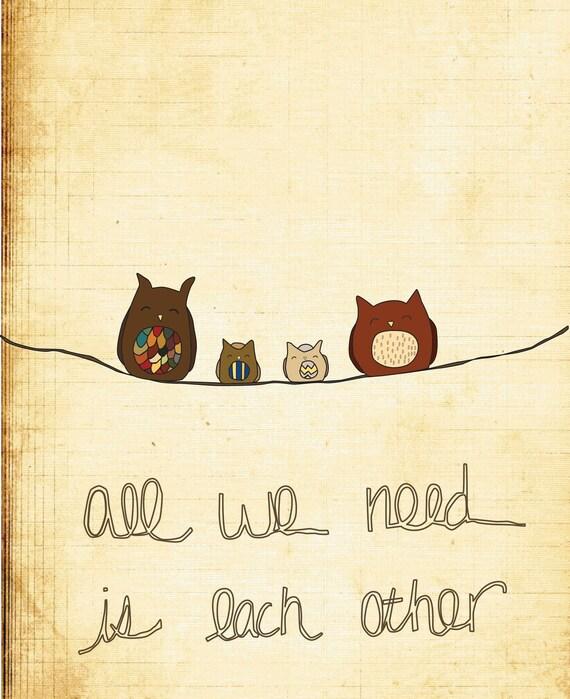 Valentine's Day Gift Idea - Digital Print-Nursery Art, Illustration Print-All We Need-Family, Baby, Children, Owl, Nursery Decor, Wall Art