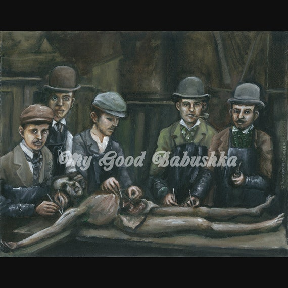Day of the Dead Print, Victorian Themed, Medical Themed, Medical School, Anatomy Class, Steampunk, Dark Art, Post Mortem, Dissection