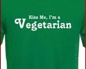 Kiss Me, I'm a VEGETARIAN Funny Vegan T-Shirt S, M, L, XL, 2XL