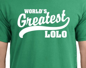 World's Greatest Lolo Filipino grandfather T-Shirt Father's Day tshirt shirt S-2XL