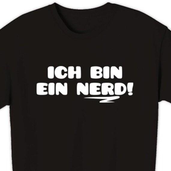 ich bin ein nerd i 39 m a nerd german t shirt s m l xl. Black Bedroom Furniture Sets. Home Design Ideas