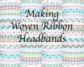 Basic Woven Ribbon Headband Tutorial PDF