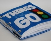 Things That Go | Quiet Book Pattern, Busy Book Pattern, Travel Toys, Toddlers